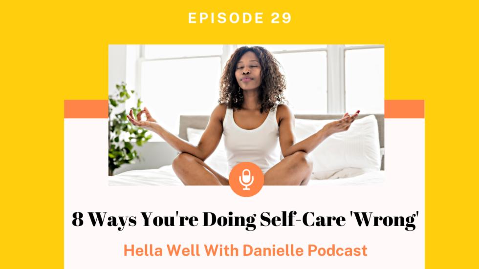 self-care wrong
