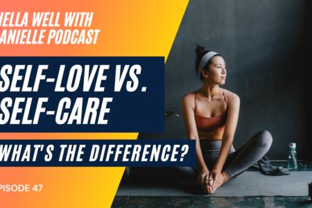 self-love vs self-care